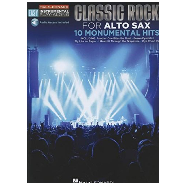 Classic Rock for Alto Sax 10 Monumental Hits