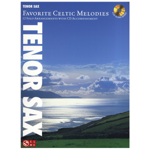 Favourite Celtic Melodies for Tenor Sax inc CD
