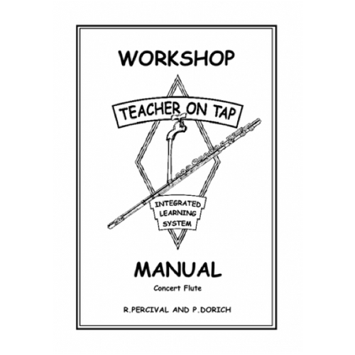 Teacher on Tap Workshop Manual - Concert Flute