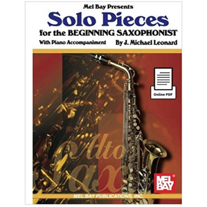 Solo Pieces for the Beginning Saxophonist - J. Michael Leonard