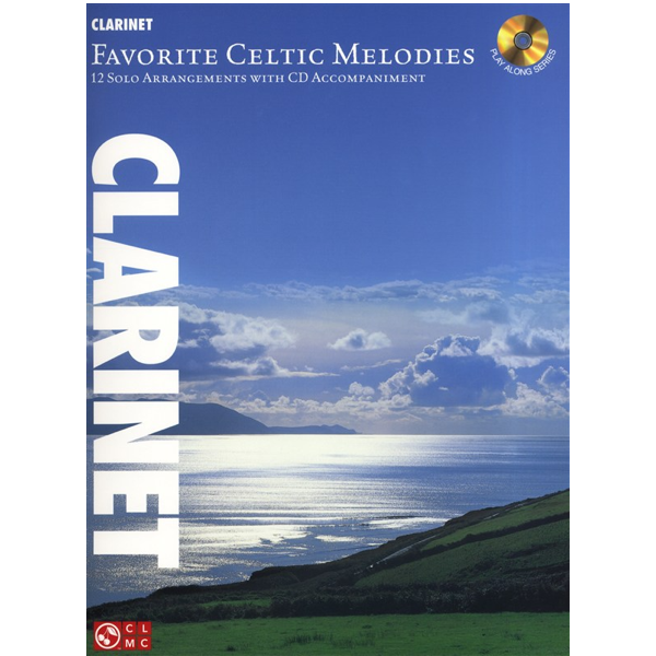 Favourite Celtic Melodies for Clarinet, 12 Solo Arrangements inc CD
