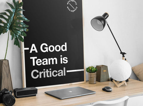 A Good Team is Critical Poster by Wiro Academy and Wiro Agency