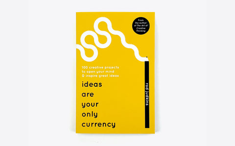 Ideas Are Your Currency