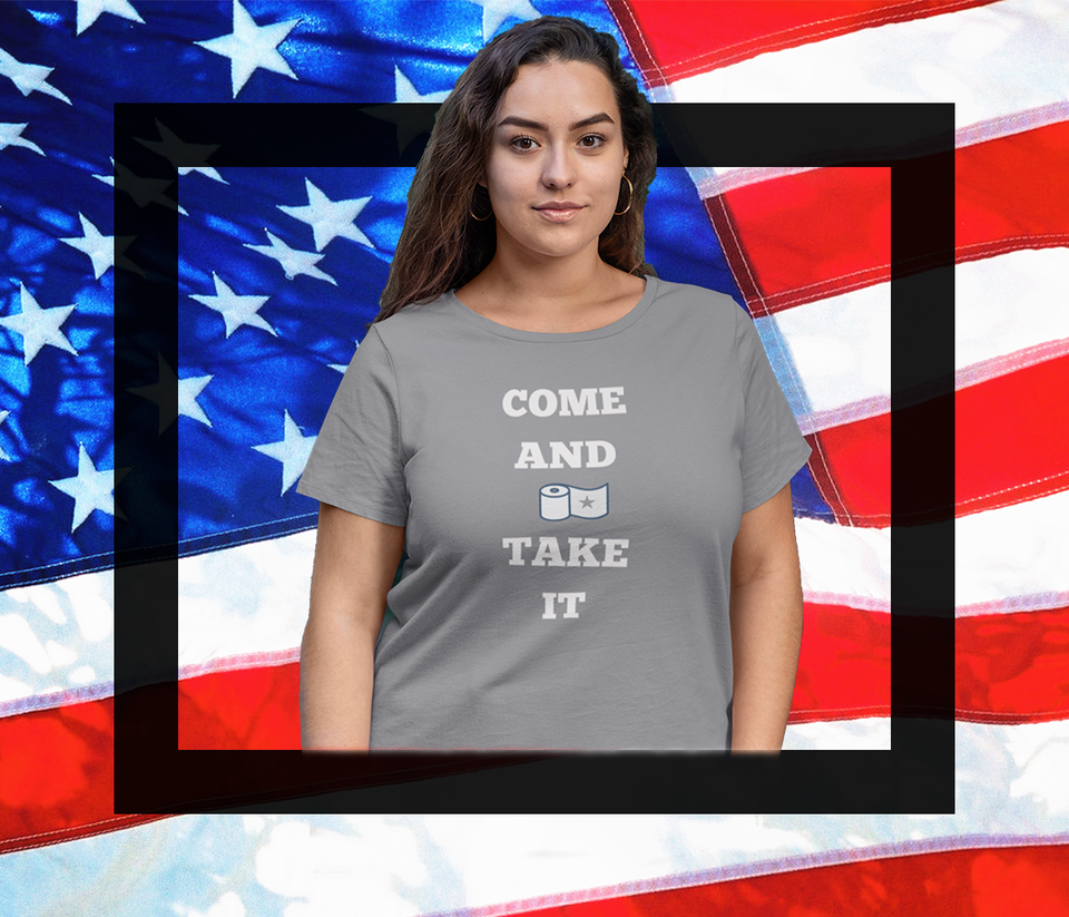 Come and Take It - JW's Printing & Apparel