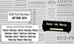 TIW 60F1H00, 601H Replacement Black Toner Cartridge for Lexmark MX310, MX310dn, MX410, MX410de, MX510, MX510de, MX511de, MX610, MX610DE MX511dhe, MX611de  Printers High Yield 10000 Page Printing