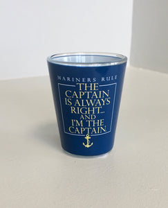 Shot Glass Mariners Rule