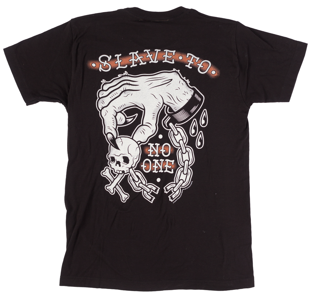 Slave to No One Tee