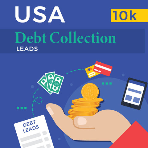 USA Debt Collection Leads - 10k