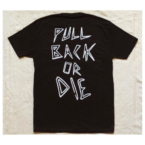 Fast And Loose Pull Back or Die T-Shirt - Black