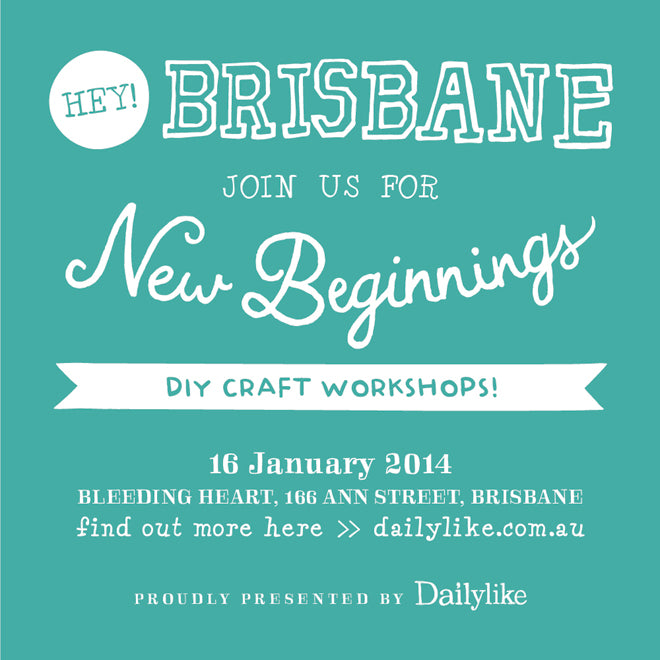 Dailylike Brisbane New Beginnings DIY Workshops