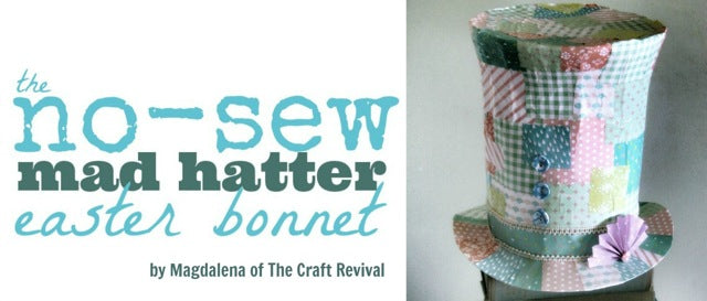 Dailylike No Sew Mad Hatter Easter Bonnet by Craft Revival