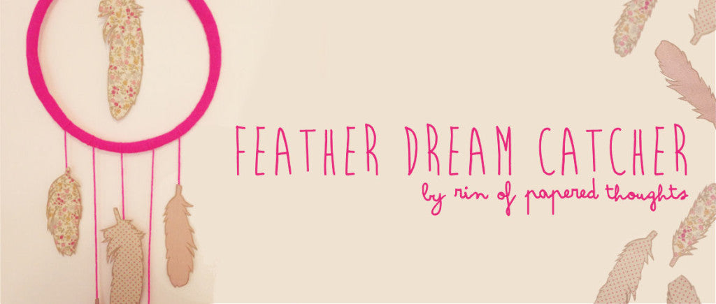 Dailylike Feather Dream Catcher by Papered Thoughts
