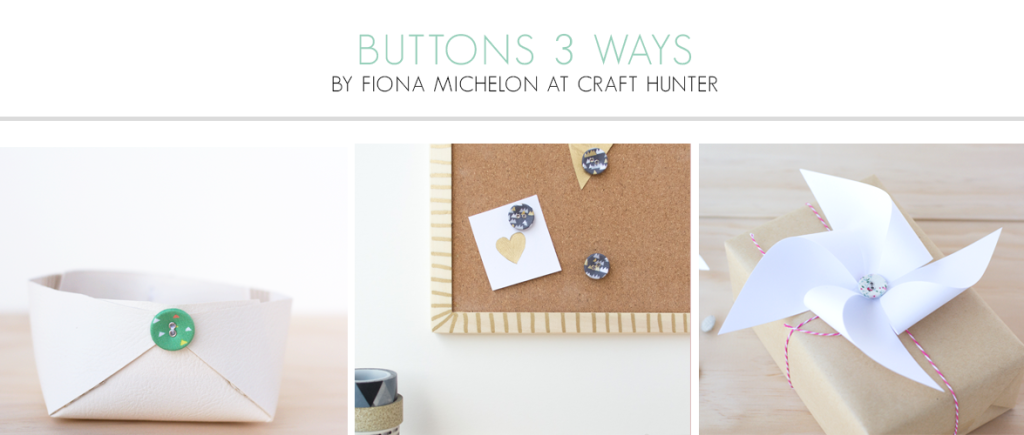Buttons 3 Ways by Fiona Michelon of The Craft Hunter for Dailylike Australia