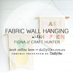 Fabric Wall Hanging Workshop