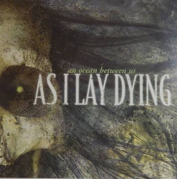 As I Lay Dying - An Ocean Between US [CD]