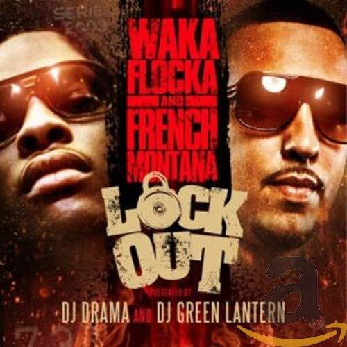 Waka Flocka Flame, French Montana ‎– Lock Out