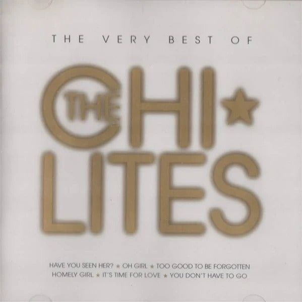Very Best of The Chi Lites
