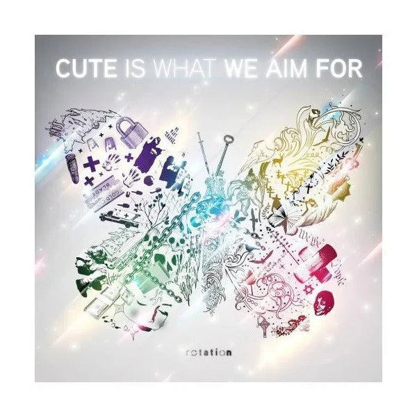 Cute Is What We Aim For-Rotation (CD)