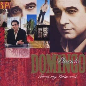 Placido Domingo: from My Latin Soul CD