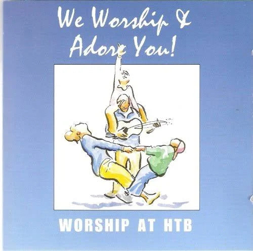 We Worship and Adore You - CD