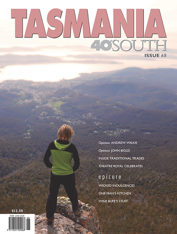 Tasmania 40° South Issue 68