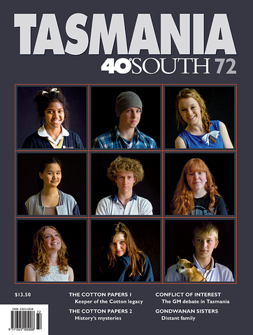 Tasmania 40° South Issue 72