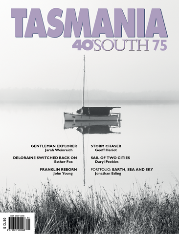 Tasmania 40° South Issue 75