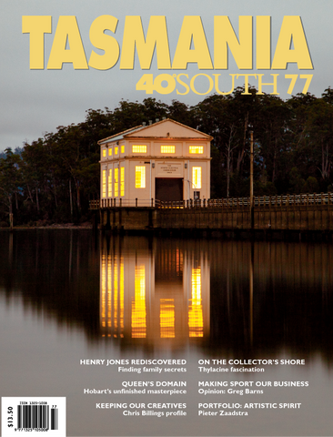 Tasmania 40° South Issue 77