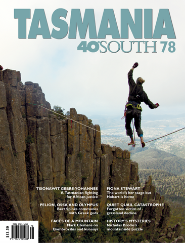 Tasmania 40° South Issue 78