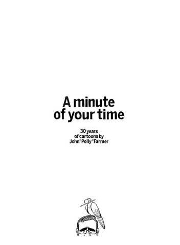 "A Minute of your Time by John ""Polly"" Farmer 