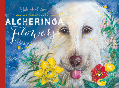 Alcheringa Flowers written and illustrated by Toni Cary | HB