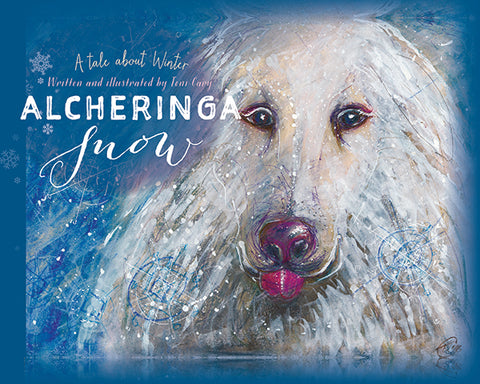 Alcheringa Snow written and illustrated by Toni Cary | HB
