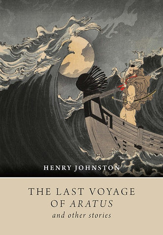 Last Voyage of Aratus, The by Henry Johnston | PB