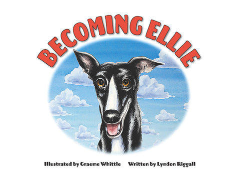 Becoming Ellie by Graeme Whittle & Lyndon Riggall | HB