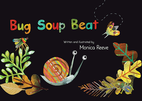 Bug Soup Beat by Monica Reeve | HB