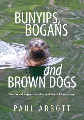 Bunyips, Bogans and Brown Dogs by Paul Abbott | PB