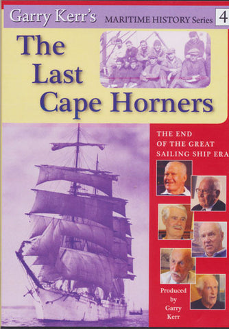 Last of the Cape Horners | DVD produced by Garry Kerr