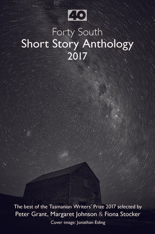 40 South Short Story Anthology 2017 | Paperback