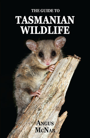 Guide to Tasmanian Wildlife, The by Angus McNab | PB