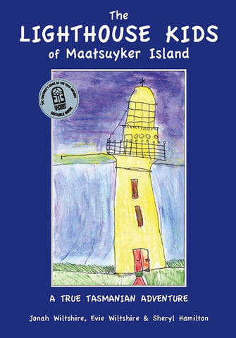 Lighthouse Kids of Maatsuyker Island by J.Wiltshire, E.Wiltshire & S.Hamilton | PB