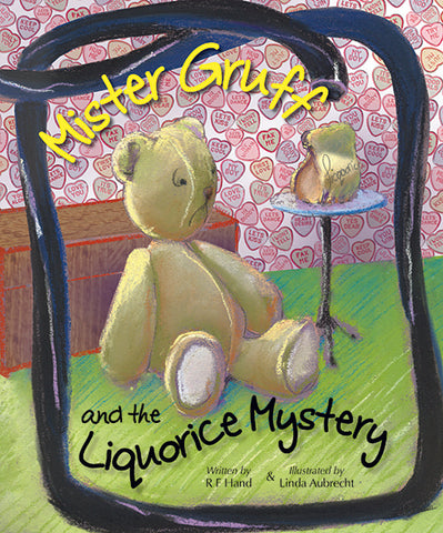 Mister Gruff and the liquorice mystery by Robyn Hand | PB