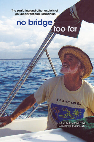 No Bridge Too Far by Karen Crawford with Peter Eversham | PB