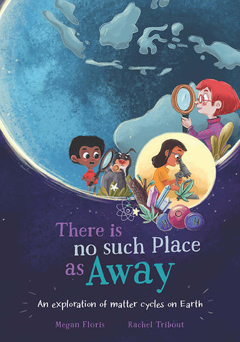 There is no such place as Away by Megan Floris with illustrations by Rachel Tribout | PB