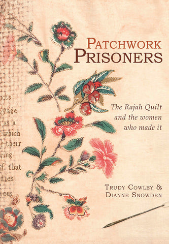 Patchwork Prisoners by Trudy Cowley and Dianne Snowden | PB