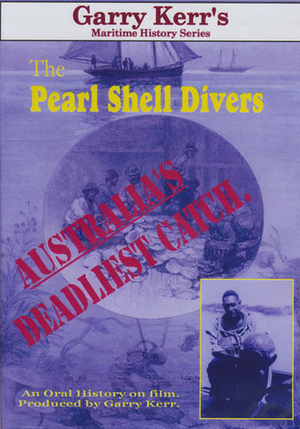 Pearl Shell  Divers | DVD produced by Garry Kerr