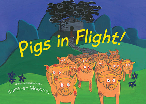 Pigs in Flight by Kathleen McLaren | HB