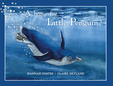 A Home for Little Penguin from Hannah Coates and Claire Neyland | HB