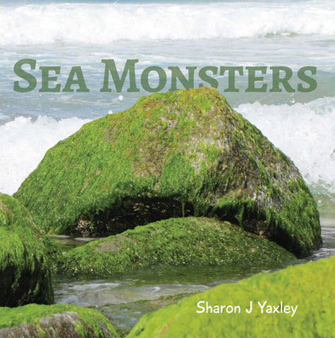 Sea Monsters by Sharon J Yaxley | HB