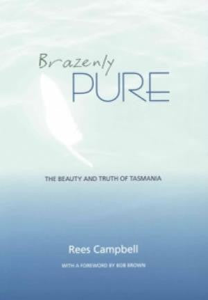 Brazenly Pure by Rees Campbell | Hardback and Paperback