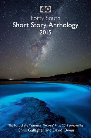 40 South Short Story Anthology 2015 | Paperback